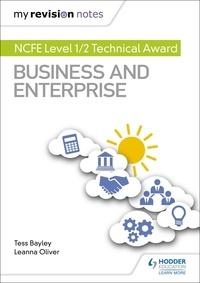 Téléchargements de livres Amazon pour ipod touch My Revision Notes: NCFE Level 1/2 Technical Award in Business and Enterprise en francais FB2 9781510474697