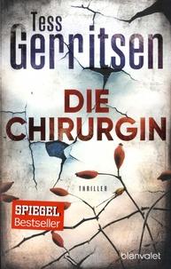 Tess Gerritsen - Die Chirurgin.