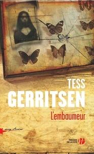 Tess Gerritsen - L'embaumeur de Boston.