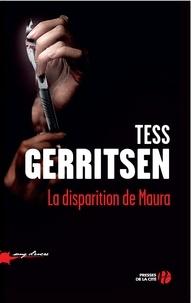 Tess Gerritsen - La disparition de Maura.