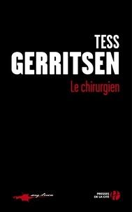 Tess Gerritsen - Le chirurgien.