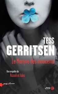 Tess Gerritsen - Le martyre des innocents.
