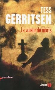 Tess Gerritsen - Le voleur de morts.