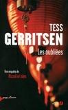 Tess Gerritsen - Les oubliées.