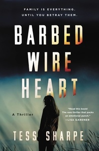 Tess Sharpe - Barbed Wire Heart.