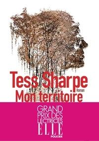 Tess Sharpe - Mon territoire.