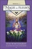 Tess Whitehurst - Oracle de la Magie des fleurs.
