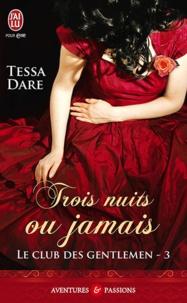 Tessa Dare - Le club des gentlemen Tome 3 : Trois nuits ou jamais.