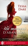 Tessa Dare - Les demoiselles de Spindle Cove Tome 1 : Un moment d'abandon.