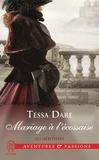 Tessa Dare - Les héritières Tome 3 : Mariage à l'écossaise.