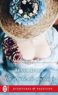 Tessa Dare - Un drôle de mariage.