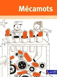 Tessa Escoyez - Mécamots 8 à 13 ans - Comprendre le vocabulaire en démontant les mots. 1 DVD