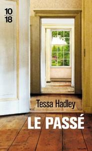 Tessa Hadley - Le passé.