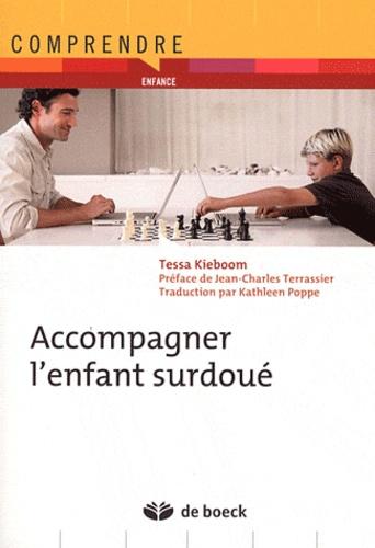 Tessa Kieboom - Accompagner l'enfant surdoué.