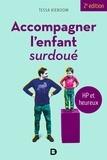 Sébastien Renard et Tessa Kieboom - Accompagner l'enfant surdoué - HP et heureux.