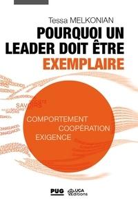 Tessa Melkonian - Pourquoi un leader doit être exemplaire - Comportement, coopération, exigence.