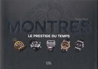 Tessa Paul - Montres - Le prestige du temps.