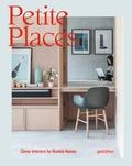 Tessa Pearson et Klaus Klemp - Petite Places - Clever Interiors for Humble Homes.
