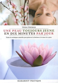 Tessa Thomas - Une peau jeune en 10' par jour.