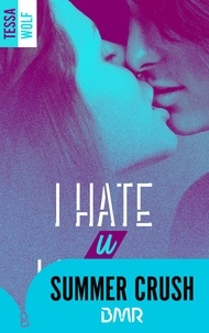 Tessa Wolf - I hate u love me 4.