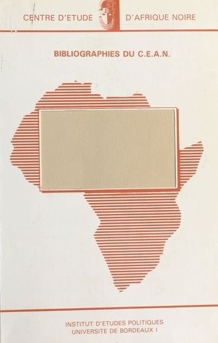 Les Élites africaines au pouvoir : Problématique, méthodologie, état des travaux