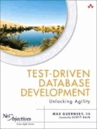 Test-Driven Database Development - Unlocking Agility.