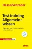Testtraining Allgemeinwissen - Eignungs- und Einstellungstests sicher bestehen.