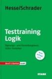Testtraining Logik - Eignungs- und Einstellungstests sicher bestehen.