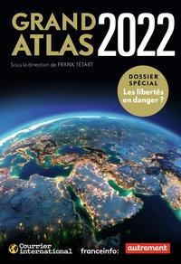 Tetart (dir.) Frank - Grand atlas 2022.