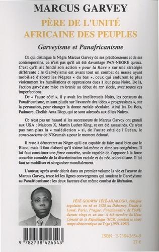 Marcus Garvey, père de l'unité africaine des peuples. Tome 2, Garveyisme et panafricanisme