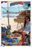 Tétra Trip - Guadeloupe en fauteuil roulant - Guide touristique pour PMR.