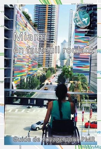 Miami en fauteuil roulant