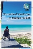 Tétra Trip - Nouvelle-Calédonie en fauteuil roulant - Guide touristique pour PMR.