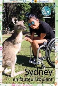 Tétra Trip - Sydney en fauteuil roulant - Guide touristique pour PMR.