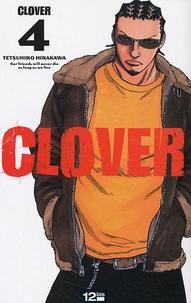 Tetsuhiro Hirakawa - Clover Tome 4 : .