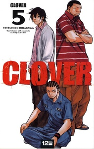 Tetsuhiro Hirakawa - Clover Tome 5 : .
