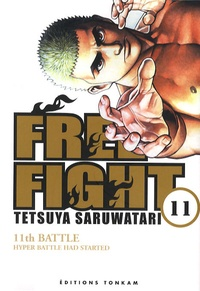 Tetsuya Saruwatari - Free Fight Tome 11 : .