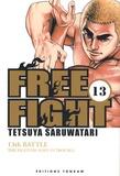 Tetsuya Saruwatari - Free Fight Tome 13 : .