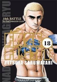 Tetsuya Saruwatari - Free Fight Tome 18 : To the dragon cliff.