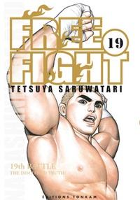 Tetsuya Saruwatari - Free Fight Tome 19 : .