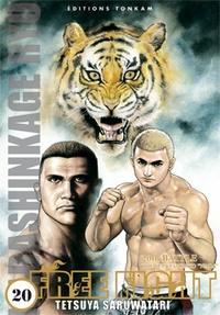 Tetsuya Saruwatari - Free Fight Tome 20 : .