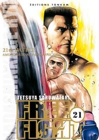 Tetsuya Saruwatari - Free Fight Tome 21 : .