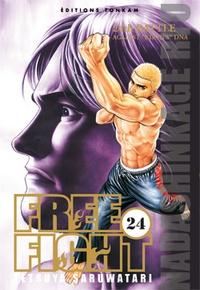Tetsuya Saruwatari - Free Fight Tome 24 : .