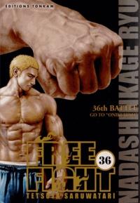 Tetsuya Saruwatari - Free Fight Tome 36 : .