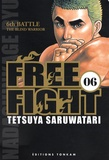 Tetsuya Saruwatari - Free Fight Tome 6 : The Blind Warrior.