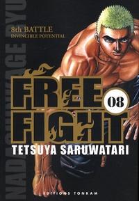 Tetsuya Saruwatari - Free Fight Tome 8 : .