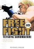 Tetsuya Saruwatari - Free Fight Tome 9 : .