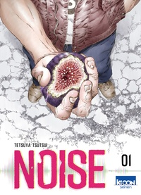 Tetsuya Tsutsui - Noise Tome 1 : .