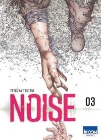 Tetsuya Tsutsui - Noise Tome 3 : .