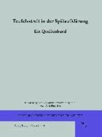 Teufelsstreit in der Spätaufklärung - Ein Quellenband.